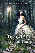 Treachery of Beautiful Things