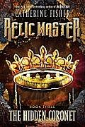 Relic Master 03 Hidden Coronet