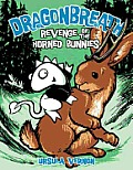 Dragonbreath #06: Revenge of the Horned Bunnies, Book 6