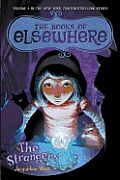 Books of Elsewhere #04: The Strangers