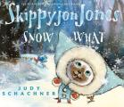 Skippyjon Jones: Snow What