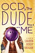 Ocd the Dude & Me