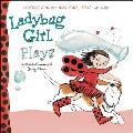 Ladybug Girl Plays (Ladybug Girl)