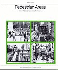 Pedestrian Areas: From Malls to Complete Networks