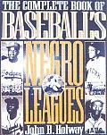 Complete Book Of Baseballs Negro Leagues