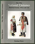 National Costumes from East Europe Africa & Asia