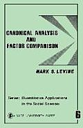 Canonical Analysis and Factor Comparison