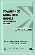 Covariance Structure Models: An Introduction to Lisrel