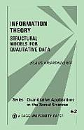 Information Theory: Structural Models for Qualitative Data