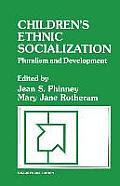Sage Focus Editions #81: Children's Ethnic Socialization: Pluralism and Development