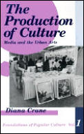 Production of Culture : Media and the Urban Arts (92 Edition)