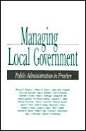 Managing Local Government Public Administration in Practice
