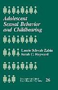Adolescent Sexual Behavior and Childbearing