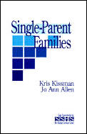 Sage Sourcebooks for the Human Services #24: Single Parent Families