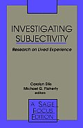 Investigating Subjectivity: Research on Lived Experience