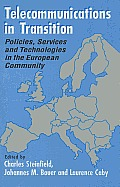 Telecommunications in Transition: Policies, Services and Technologies in the European Community