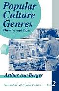 Foundations of Popular Culture #2: Popular Culture Genres: Theories and Texts