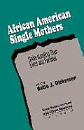 African American Single Mothers: Understanding Their Lives and Families (Sage Series on Race & Ethnic Relations)