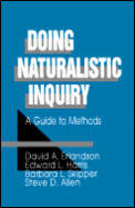 Doing Naturalistic Inquiry A Guide To Methods