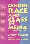 Gender Race & Class In Media A Text Reader