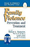 Family Violence: Prevention and Treatment