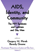 AIDS, Identity, & Community Vol. 2: The HIV Epidemic & Lesbians & Gay Men