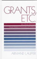 Grants, Etc.: Originally Published as Grantmanship and Fund Raising