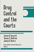 Drug Control and the Courts