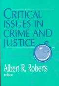 Critical Issues in Crime & Justice
