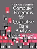 Computer Programs for Qualitative Data Analysis (95 Edition)