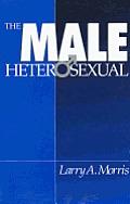 The Male Heterosexual: Lust in His Loins, Sin in His Soul?