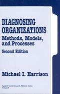 Diagnosing Organizations Methods Models