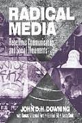 Radical Media Rebellious Communication & Social Movements