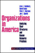 Organizations in America: Analysing Their Structures and Human Resource Practices