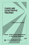 Chaos & Catastrophe Theories