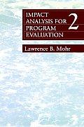Impact Analysis for Program Evaluation