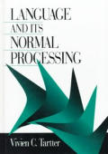 Language and Its Normal Processing