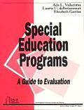 Special Education Programs: A Guide to Evaluation