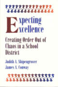 Expecting Excellence: Creating Order Out of Chaos in a School District