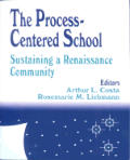 The Process-Centered School: Sustaining a Renaissance Community