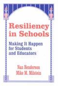 Resiliency In Schools Making It Happen