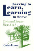 Serving to Learn, Learning to Serve: Civics and Service from A to Z