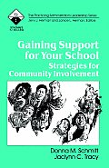 Gaining Support for Your School: Strategies for Community Involvement