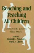 Reaching and Teaching All Children: Grassroots Efforts That Work