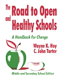 The Road to Open and Healthy Schools: A Handbook for Change, Middle and Secondary School Edition