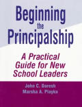 Beginning The Principalship A Practical