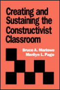 Creating & Sustaining The Constructivist