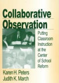 Collaborative Observation: Putting Classroom Instruction at the Center of School Reform