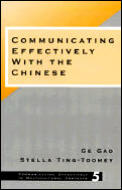 Communicating Effectively With Chinese (98 Edition)