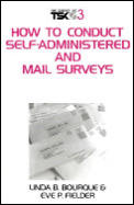How To Conduct Self-administration and Mail Surveys (95 - Old Edition)